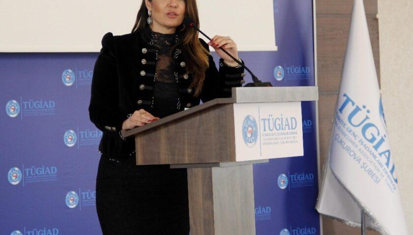 TÜGİAD Çukurova'da Gül Akyürek Balta güven tazeledi